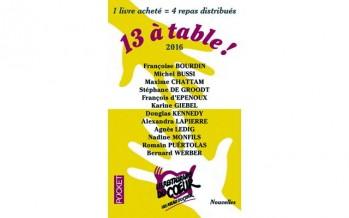 Inédit ! «13 à table ! 2016» Les Restos du Coeur
