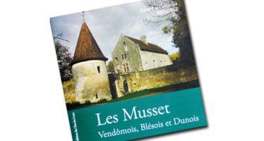 Les Musset, Vendômois, Blésois, Dunois