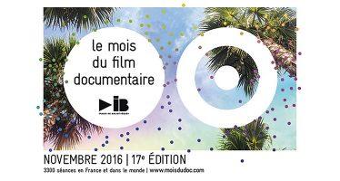 Le Mois du film documentaire : du 1er au 30 novembre 2016