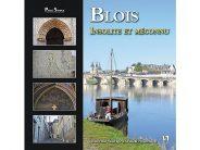"""""""Blois, insolite et méconnu"""" – Jean-Paul Sauvage et Pascal Nourrisson – Editions Sutton"""