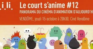 Le court s'anime #12 Panorama du cinéma d'animation d'aujourd'hui VENDÔME, jeudi 15 octobre à 20h30, Ciné Vendôme