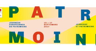Les Journées européennes du patrimoine : samedi 16 et dimanche 17 sept. 2017