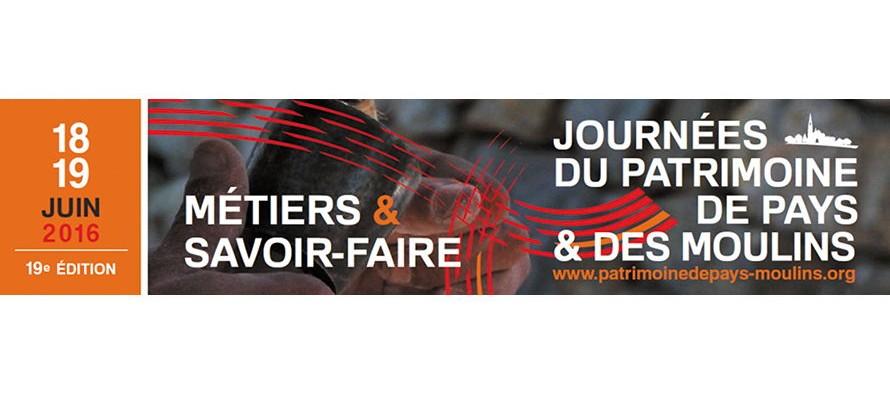 Journée du Patrimoine de pays et des moulins : 19e édition les 18 et 19 juin