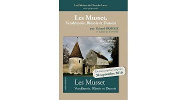 «Les Musset, Vendômois, Blésois, Dunois»