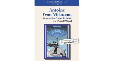 Antoine Yvon-Villarceau, Un savant dans l'ombre des étoiles – Editions du Cherche-Lune