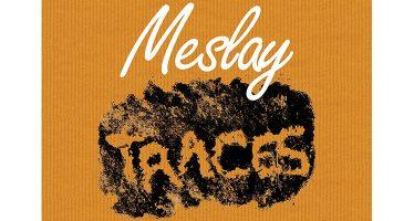 Le 27 août, «Meslay Traces» revient