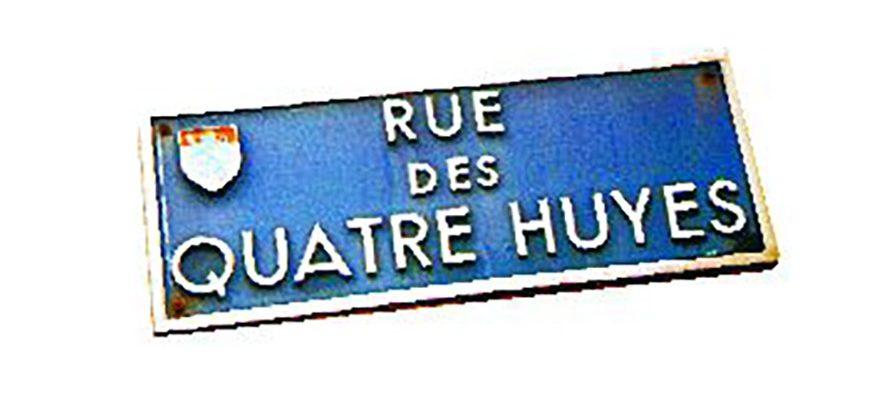 "A propos de l'origine du nom de la rue des "" Quatre Huyes "" à Vendôme"