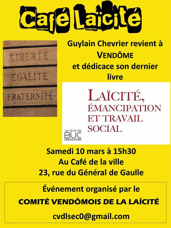 Guylain Chevrier ; CVDL ; Comité Vendômois de la Laïcité