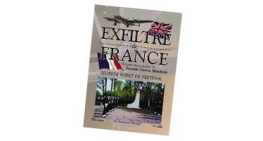 «Exfiltré de France,  secrète forêt de Fréteval»