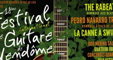 18e Festival International de Guitare de Vendôme du 18 au 25 juillet
