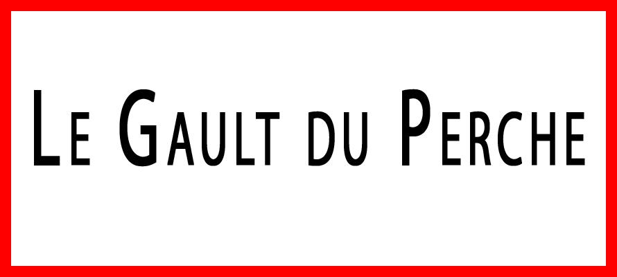 Gault du Perche ; Gouët au Perche ; Bazoche Gouët ; Chapelle Guillaume