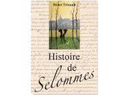 «Histoire de Selommes»