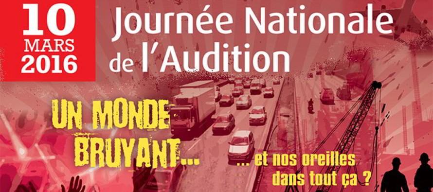 19e Journée Nationale de l'Audition : Jeudi 10 mars «Un monde bruyant…et nos oreilles dans tout ça ?»
