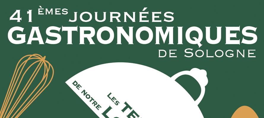 Journées Gastronomiques de Sologne ; Journées Gastronomiques ; Romorantin