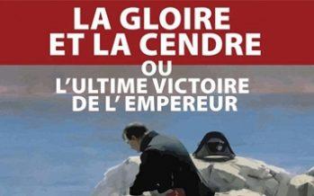 « La Gloire et la Cendre » revoit le jour