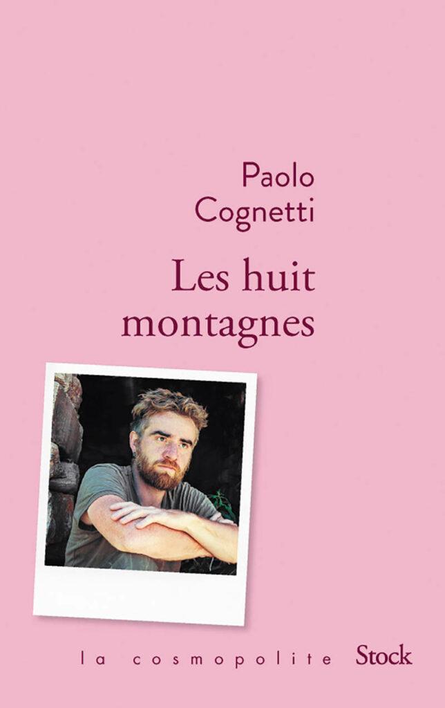 Prix Strega ; Médicis ; Paolo Cognetti ; Les Huit montagnes