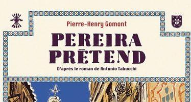 «Pereira prétend»