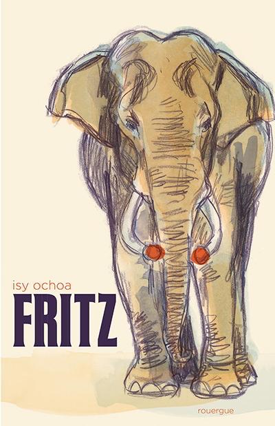 Fritz ; Isy Ochoa