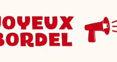 «Joyeux Bordel» Tactiques, Principes et Théories pour faire la Révolution