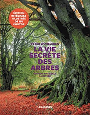 « La Vie secrète des arbres»