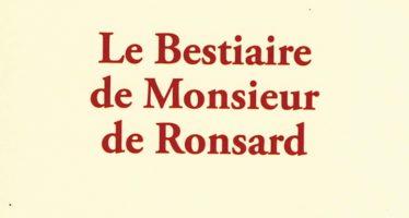 Le « Bestiaire de Monsieur de Ronsard »