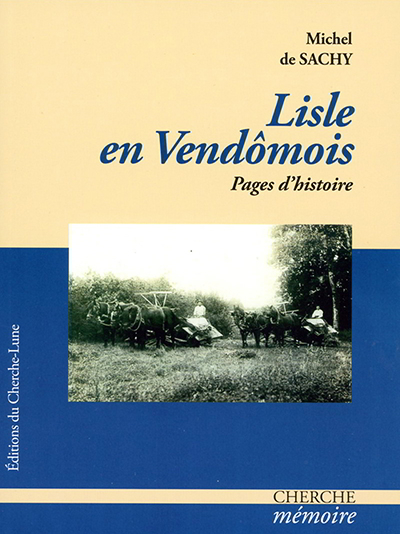 Michel de Sachy ; Société Archéologique et Littéraire du Vendômois ; Lisle