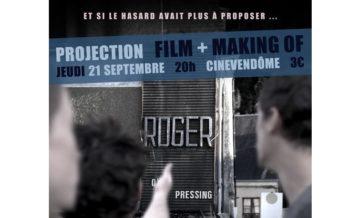 Avant première du film ROGER
