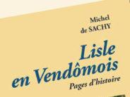 «Lisle en Vendômois», une page d'histoire et de préhistoire…
