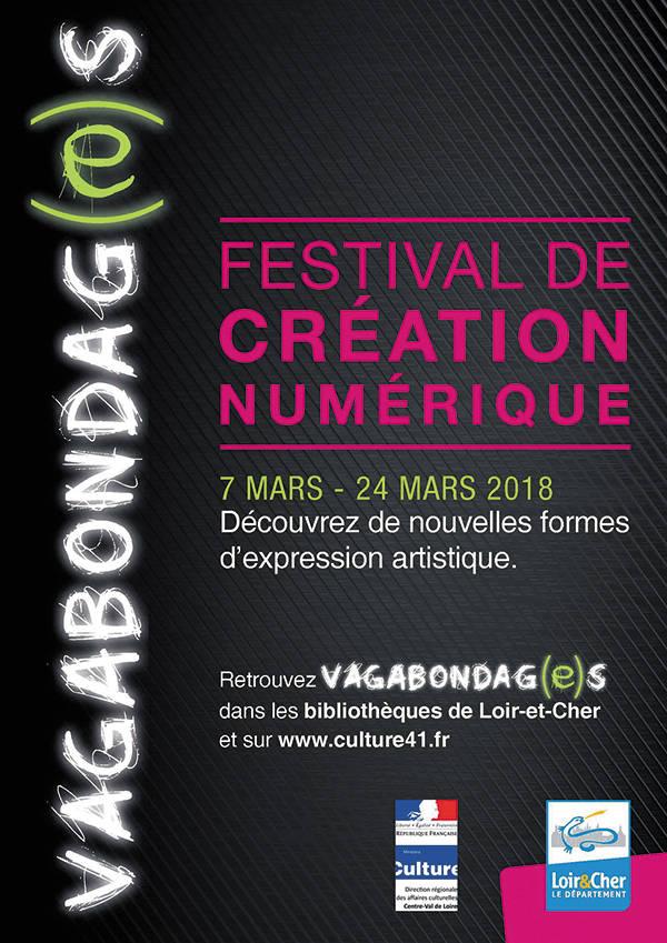 Vagabondag(e)s ; salon du numérique ; Selommes ; festival de création numérique