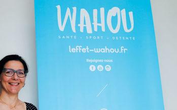 Santé, sport et détente, c'est l'effet combiné de Wahou !